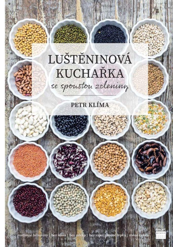 Luštěninová kuchařka se spoustou zeleniny pro celou rodinu Petr Klíma